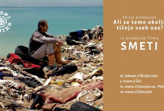[VABILO] Predavanja Ali se teme okolja tičejo vseh nas? in projekcije filma Smeti