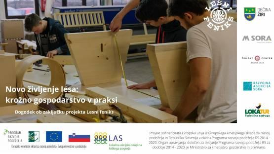 Epilog projekta Lesni feniks – ponovna uporaba odsluženega lesa nujen ukrep prilagajanja podnebni krizi